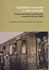 Uprchlíci a azylanti v zemi sousedů: Československo a Německo v letech 1933 až 1989