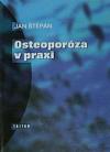 Osteoporóza v praxi