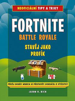 Fortnite Battle Royale: Stavěj jako profík