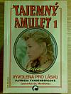 Tajemný amulet 1 / Vyvolená pro lásku - Brigitta