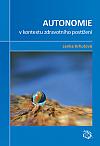 Autonomie v kontextu zdravotního postižení