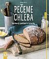 Pečeme chleba: Voňavý poklad z trouby