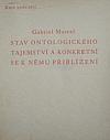 Stav ontologického tajemství a konkretní k němu přiblížení