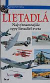 Lietadlá - Najvýznamnejšie typy lietadiel sveta