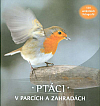Ptáci v parcích a zahradách