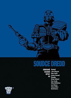 Soudce Dredd: Sebrané soudní spisy 03 obálka knihy