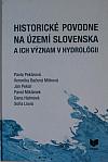 Historické povodne na území Slovenska a ich význam v hydrológii