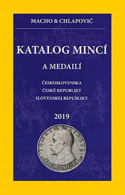 Katalog mincí a medailí Československa, České republiky a Slovenské republiky, 2019