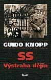 SS - výstraha dějin