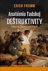 Anatómia ľudskej deštruktivity