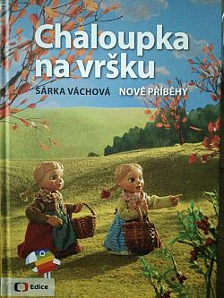 Chaloupka na vršku - nové příběhy obálka knihy