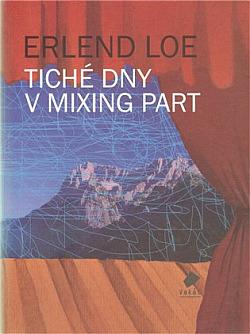 Tiché dny v Mixing Part obálka knihy
