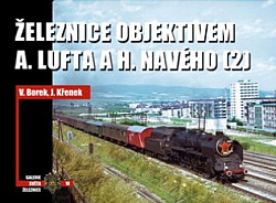 Železnice objektivem A. Lufta a H. Navého (2) obálka knihy