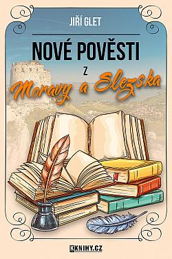 Nové pověsti z Moravy a Slezska obálka knihy