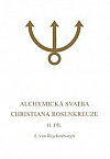 Alchymická svatba Christiana Rosenkreuze, II. díl