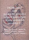 Okokokot aneb Pyjonýrský průvodce vulgární poetoterapií