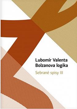 Bolzanova logika - Sebrané spisy III. obálka knihy