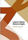 Bolzanova logika - Sebrané spisy III.