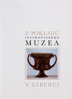 Z pokladů Severočeského muzea v Liberci obálka knihy