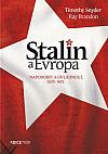 Stalin a Evropa: Napodobit a ovládnout, 1928–1953