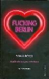 Fucking Berlin: Studentkou i prostitutkou