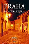 Praha záhadná a tajemná
