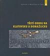 Třetí odboj na Klatovsku a Domažlicku