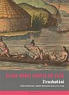 Ztroskotání: Příběh trosečníka z pobřeží Mexického zálivu (1527–1536)
