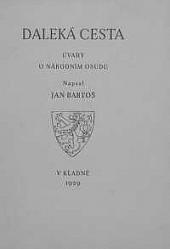 Daleká cesta : úvahy o národním osudu obálka knihy