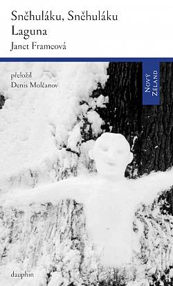Sněhuláku, sněhuláku / Laguna obálka knihy
