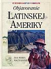 Objavovanie Latinskej Ameriky
