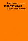 Klasifikace typografických písem latinkových