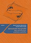 Sémiotické marginálie: Mezi epistemologií, estetikou a politikou