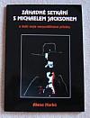 Záhadná setkání s Michaelem Jacksonem