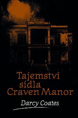 Tajemství sídla Craven Manor obálka knihy