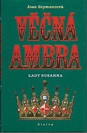 Věčná Ambra III. - Lady Susanna