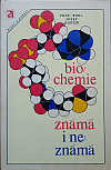 Biochemie známá i neznámá