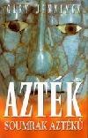 Azték - Soumrak Aztéků