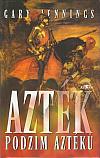 Azték - Podzim Aztéků