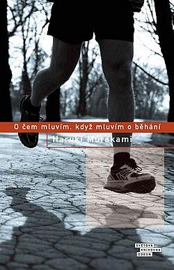 O čem mluvím, když mluvím o běhání obálka knihy