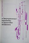 O instrumentaci tanečního a jazzového orchestru