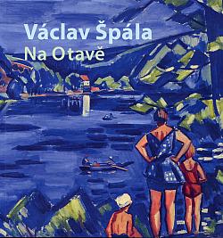 Václav Špála - Na Otavě obálka knihy