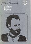Julius Payer: Z Čech až k severnímu pólu