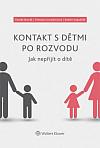 Kontakt s dětmi po rozvodu. Jak nepřijít o dítě