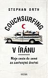 Couchsurfing v Íránu: Moje cesta do země za zavřenými dveřmi