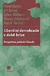 Liberální demokracie v době krize: perspektiva politické filosofie