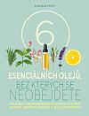 6 esenciálních olejů, bez kterých se neobejdete