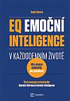 EQ - Emoční inteligence v každodenním životě