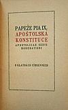 """Papeže Pia IX. apoštolská konstituce """"Apostolicae sedis moderationi"""" o klatbách církevních"""