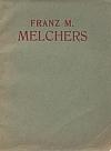 Franz M. Melchers